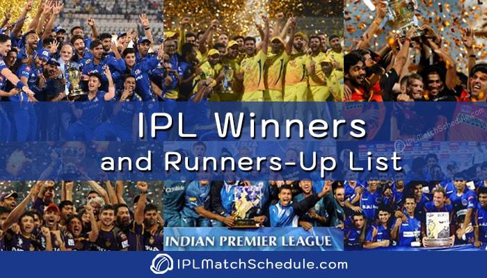 IPL Winners and Runners-up List