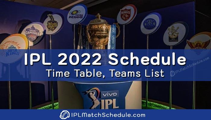 Vivo IPL 2022 Schedule